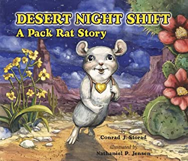 Desert Night Shift: A Pack Rat Story 9781891795329