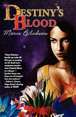 Destiny's Blood 9781897492116