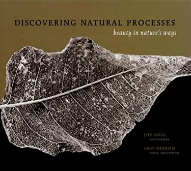 Discovering Natural Processes: Beauty in Nature's Ways 9781894131742