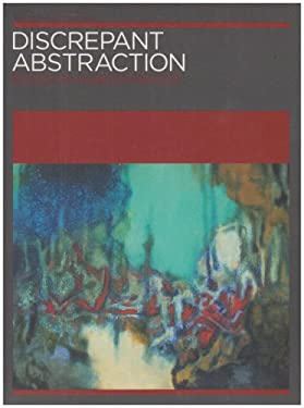 Discrepant Abstraction: Annotating Art's Histories 9781899846436
