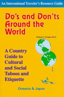 Do's and Don'ts Around the World: A Country Guide to Cultural and Social Taboos and Etiquette: Oceania 9781890605070