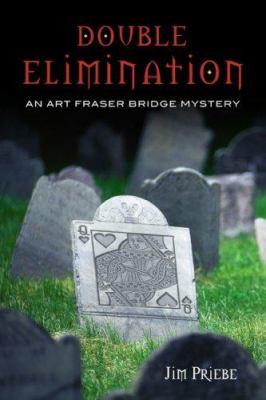 Double Elimination: A Bridge Mystery 9781897106303