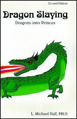Dragon Slaying: Dragons Into Princes 9781890001094