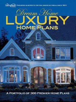Dream Home Luxury Home Plans 9781893536128