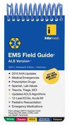 EMS Field Guide: ALS Version