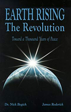 Earth Rising: The Revolution: Toward a Thousand Years of Peace 9781890693435