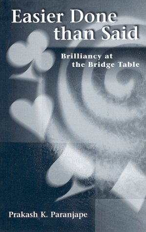 Easier Done Than Said: Brilliancy at the Bridge Table 9781894154000