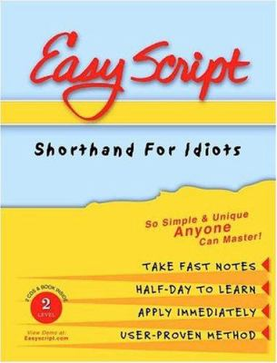 EasyScript Shorthand for Idiots Level 2 [With Easyscript II Manual/Workbook] 9781893726024