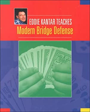 Eddie Kantar Teaches Modern Bridge Defense 9781894154024