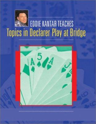 Topics in Declarer Play at Bridge 9781894154536