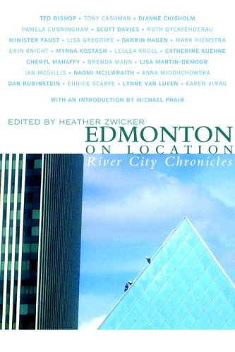 Edmonton on Location: River City Chronicles 9781897126028