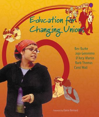 Education for Changing Unions 9781896357614