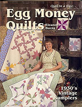 Egg Money Quilts: 1930's Vintage Samplers 9781891776199