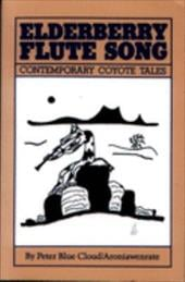 Elderberry Flute Song: Contemporary Coyota Tales 7721161