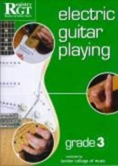 Electric Guitar Playing: Grade 3 7736196