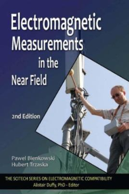 Electromagnetic Measurements in the Near Field 9781891121067