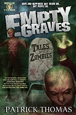 Empty Graves: Tales of Zombies (a Murphy's Lore After Hours Collection) 9781890096397