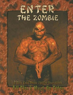 Enter the Zombie: A Hong Kong Action Theatre Sourcebook 9781891153839