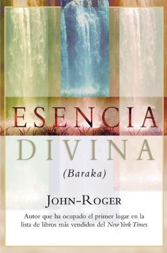 Esencia Divina: (Baraka) = Divine Essence 9781893020351