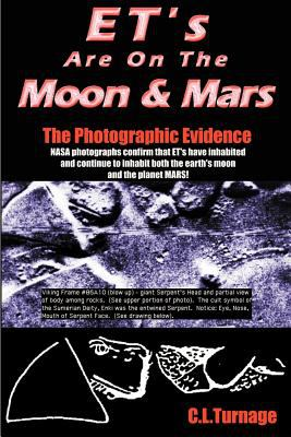 Et's Are on the Moon and Mars: The Photographic Evidence 9781892264015
