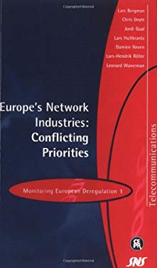 Europe's Network Industries: Conflicting Priorities: Monitoring European Deregulation 1 9781898128373