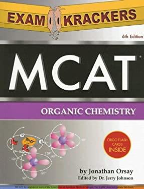 ExamKrackers MCAT Organic Chemistry 9781893858398