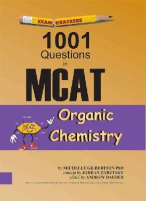 Examkrackers 1001 Questions in MCAT Organic Chemistry - 2nd Edition