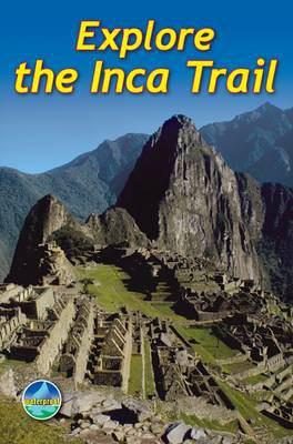 Explore the Inca Trail 9781898481461