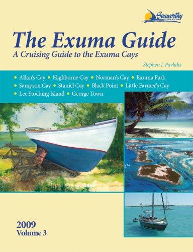 Exuma Guide, 3rd Ed.: A Cruising Guide to the Exuma Cays 9781892399311