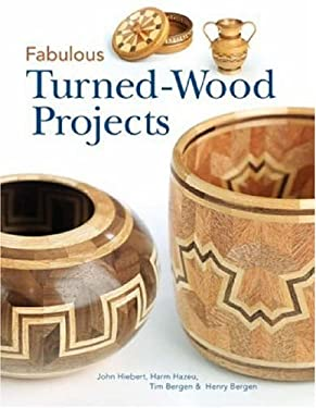 Fabulous Turned-Wood Projects 9781895569889