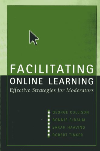 Facilitating Online Learning: Effective Strategies for Moderators 9781891859335