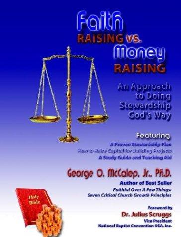 Faith Raising Vs. Money Raising 9781891773402