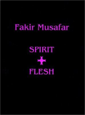 Fakir Musafar: Spirit and Flesh(cl) 9781892041579