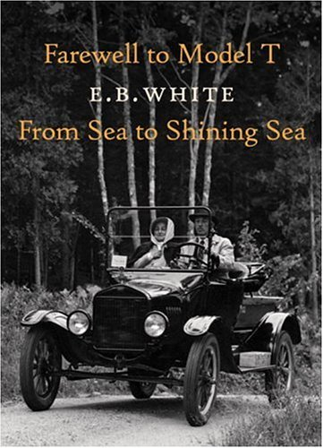 Farewell to Model T/From Sea to Shining Sea 9781892145215