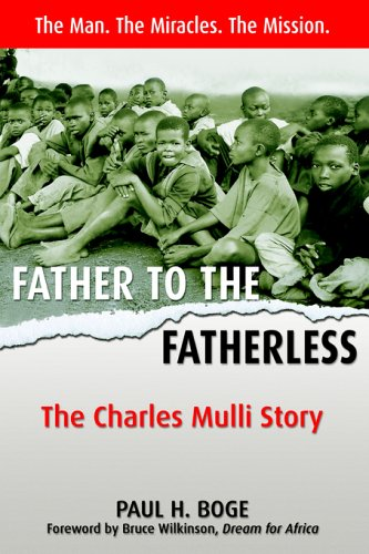 Father to the Fatherless: The Charles Mulli Story 9781897213025