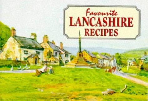 Favourite Lancashire Recipes 9781898435334