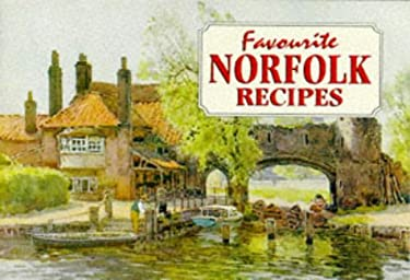 Favourite Norfolk Recipes 9781898435082
