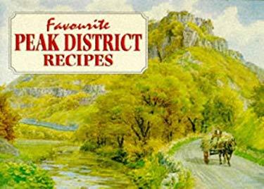Favourite Peak District Recipes 9781898435174
