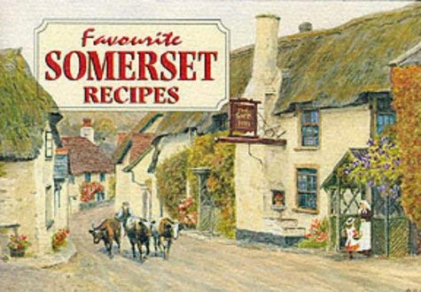 Favourite Somerset Recipes 9781898435037