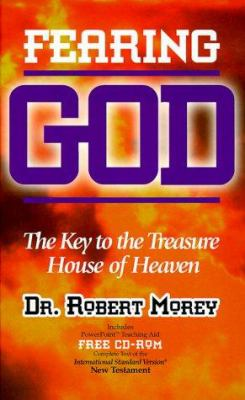 Fearing God: The Key to the Treasure House of Heaven [With CDROM] 9781891833526