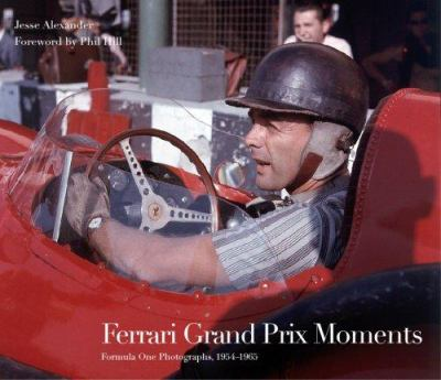 Ferrari Grand Prix Moments: Formula One Photographs, 1954-1966 9781893618848