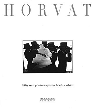 Fifty One Photographs in Black and White - Horvat, Frank