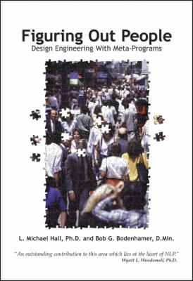 Figuring Out People: Reading People Using Meta-Programs 9781899836109