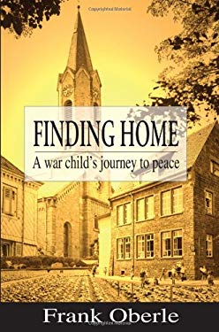 Finding Home: A War Child's Journey to Peace 9781894384766