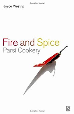Fire and Spice: Parsi Cooking 9781897959411