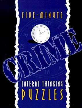 Five-Minute Crime Lateral Thinking Puzzles 9781899712281