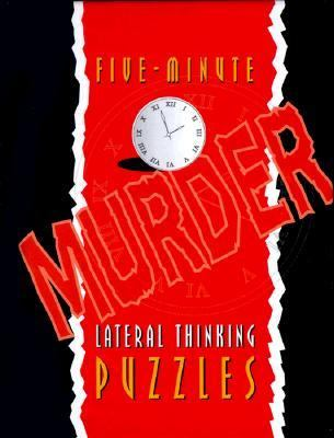 Five-Minute Murder Lateral Thinking Puzzles 9781899712335