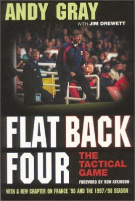 Flat Back Four: The Tactical Game 9781890946524