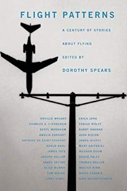 Flight Patterns: A Century of Stories about Flying 9781890447519