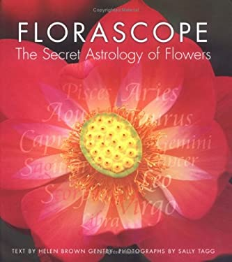 Florascope: The Secret Astrology of Flowers 9781894622677